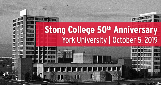 Stong College 50th Anniversary Celebration @ Stong College, York University Keele Campus